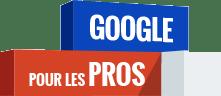 Certification Google pour les Pros